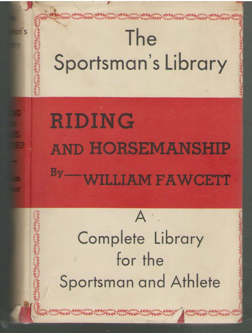 Riding And Horsemanship, Fawcett, William